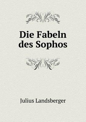 Die Fabeln Des Sophos 9785518940857