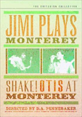 Jimi Plays Monterey/Shake! Otis at Monterey