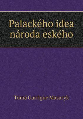 Palackeho Idea Naroda Eskeho 9785518965447