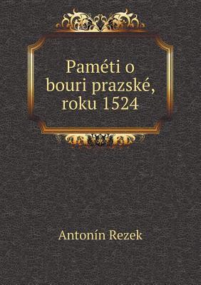 Pameti O Bouri Prazske, Roku 1524 9785518960688