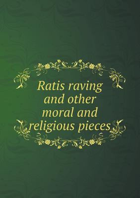 Ratis Raving and Other Moral and Religious Pieces 9785518965959