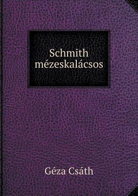 Schmith Mezeskalacsos 9785518973435