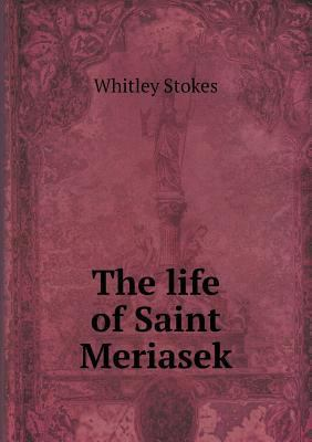 The Life of Saint Meriasek 9785518950948
