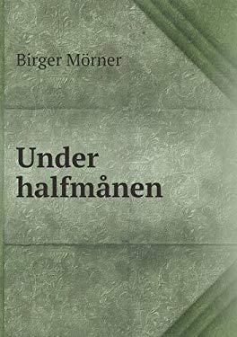 Under Halfmanen 9785518933934