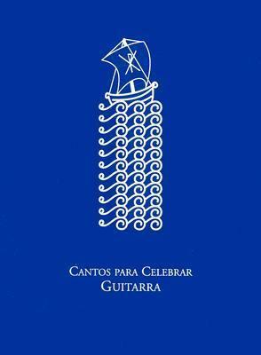 Cantos Para Celebrar: Guitarra 9785559049847