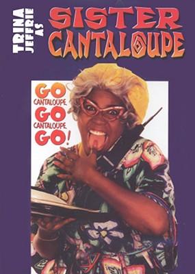 Go Cantaloupe, Go Cantaloupe, Go