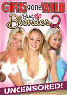 Girls Gone Wild-Best of Blondes V02