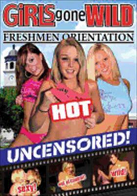 Girls Gone Wild-Freshmen Orientation