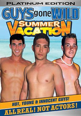 Guys Gone Wild: Summer Vacation