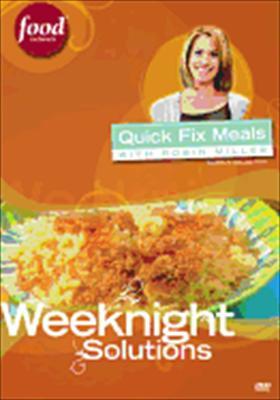 Robin Miller: Weeknight Solutions