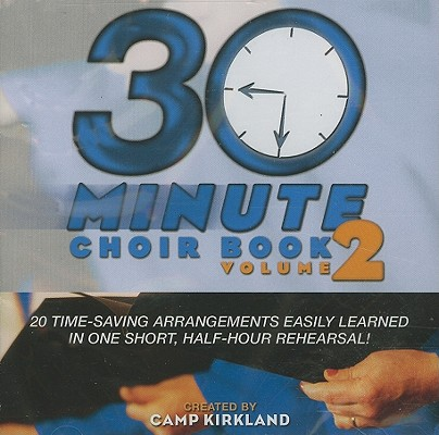 30 Minute Choir Book, Volume 2