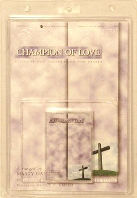 Champion of Love [With Book and Cassette]