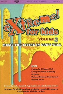 Extreme for Kids, Volume 3: Unison