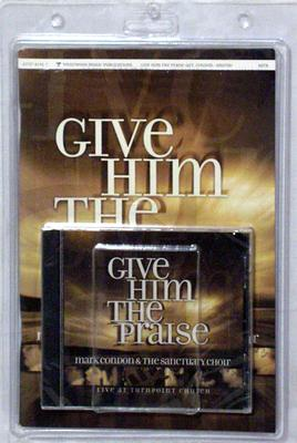 Give Him the Praise [With Book and CD]