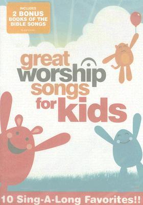 Great Worship Songs for Kids: 10 Sing-A-Long Favorites!!