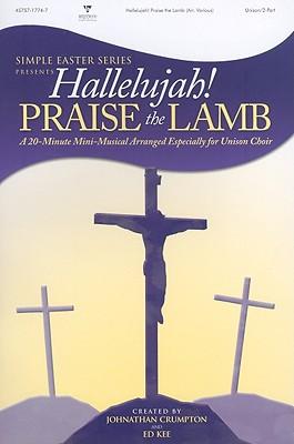 Hallelujah! Praise the Lamb