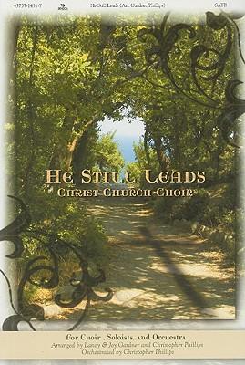 He Still Leads: Satb