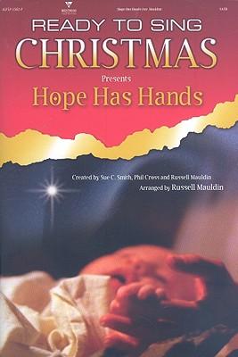 Hope Has Hands: SATB