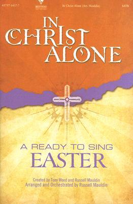In Christ Alone: Satb