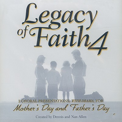 Legacy of Faith, Volume 4