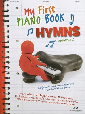 My First Piano Book Hymns, Volume 2: Beginner Piano Arrangements