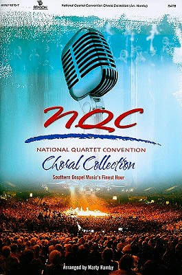 National Quartet Convention Choral Collection: SATB