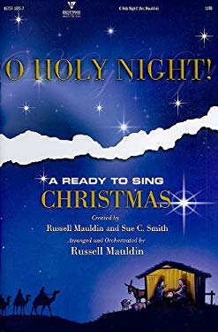 O Holy Night! -SATB: A Ready to Sing Christmas