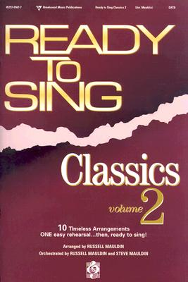 Ready to Sing Classics Volume 2