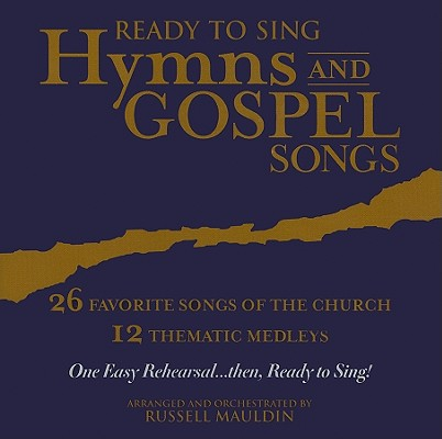 Ready to Sing Hymns and Gospel Songs