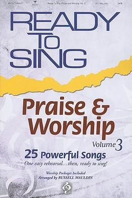 Ready to Sing Praise & Worship, Volume 3