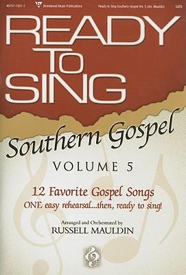 Ready to Sing Southern Gospel: 12 Favorite Gospel Songs