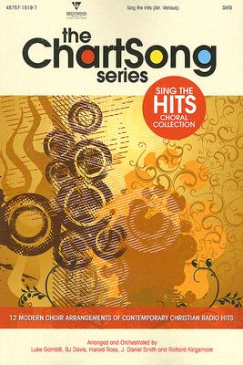 Sing the Hits: Choral Collection, SATB