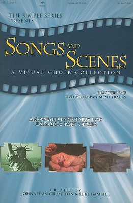 Songs and Scenes: A Visual Choir Collection