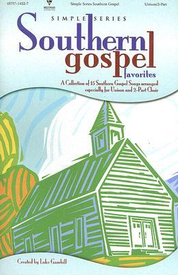 Southern Gospel Favorites: Unison/2-Part