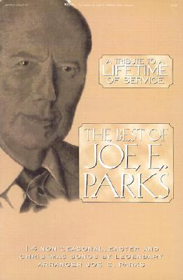 The Best of Joe E. Parks