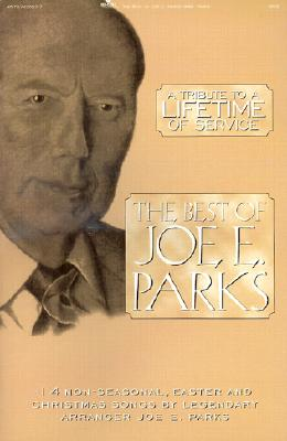 The Best of Joe E. Parks [With Book and Cassette]
