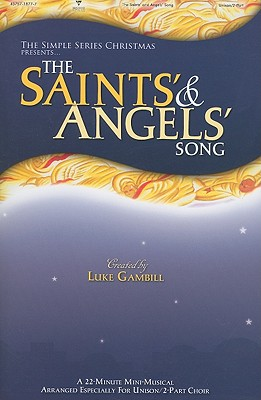 The Saints' & Angels' Song