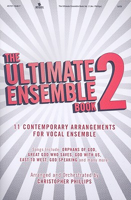 The Ultimate Ensemble Book, Volume 2: SATB