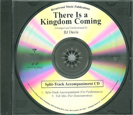 There Is a Kingdom Coming