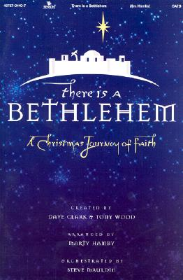 There is a Bethlehem: Satb