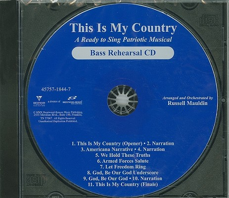 This Is My Country-Bass: A Ready to Sing Patriotic Musical