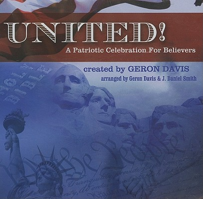 United!: A Patriotic Celebration for Believers