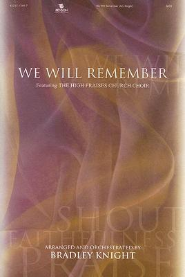 We Will Remember: SATB