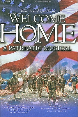 Welcome Home: A Patriotic Musical