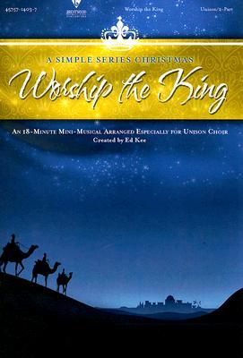 Worship the King: Unison/2-Part