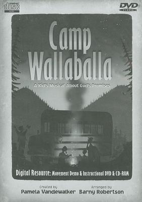 Camp Wallaballa: A Kid's Musical about God's Promises: Digital Resource [With CD-ROM]