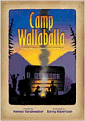 Camp Wallaballa: A Kid's Musical about God's Promises