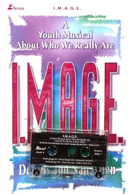 I.M.A.G.E.: Youth Musical [With Cassette]