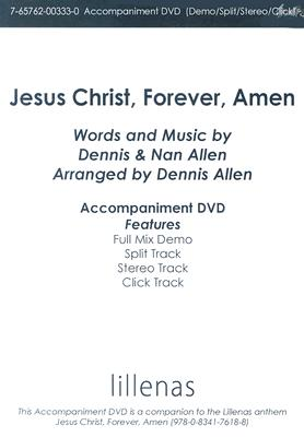 Jesus Christ, Forever, Amen
