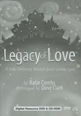 Legacy of Love: A Kids' Christmas Musical about Lasting Love